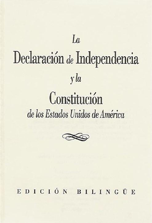La Declaración de Independencia y la Constitución de los Estados Unidos de América