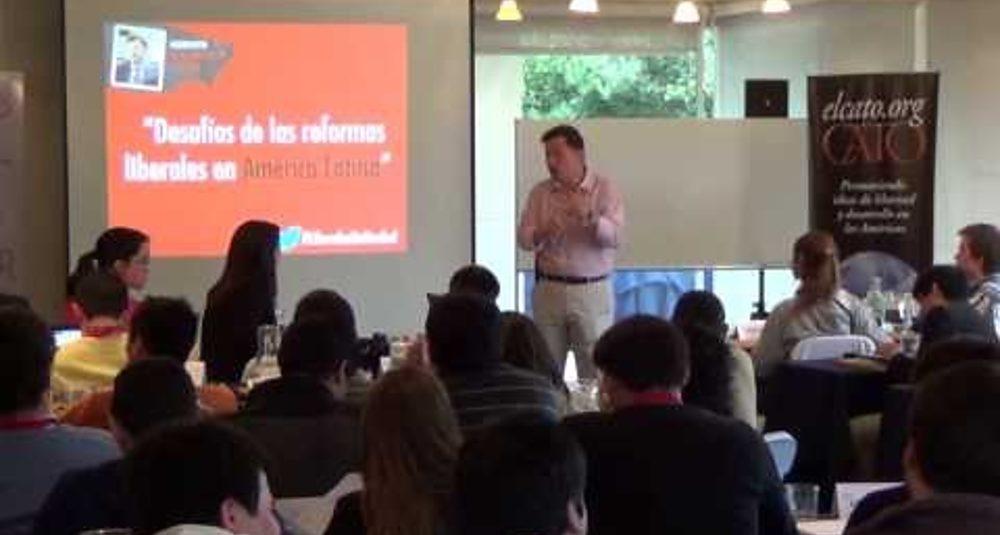 Roberto Salinas León: Desafíos de las reformas liberales en América Latina - UElCato FPP 2013